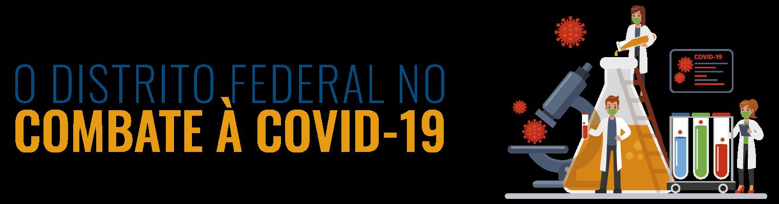 O Distrito Federal no combate à COVID-19